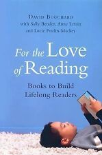 For the Love of Reading: Books to Build Lifelong Readers