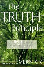 The Truth Principle: A Life-Changing Model for Spiritual Growth and Renewal (Pap