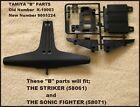 "TAMIYA RC Original STRIKER & SONIC FIGHTER ""B"" PARTS # X-10003 New"