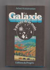 La Galaxie à portée de la main Ashot Arzumanjan Armenien Astronom Biographie