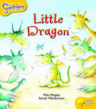 Oxford Reading Tree: Level 5: Snapdragons: The Little Dragon by Wes Magee (Paper