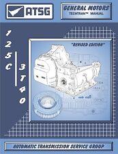 ATSG GM TH125C Transaxle Manual