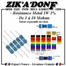 Résistance couche Métal 1W 1% quantité et valeur au choix 1 à 10M OHMS