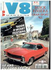 V8  N° 31 MUSTANG/BUICK RIVIERA/MERCURY COUGAR'67/CAD COUPE '60/STUTZ BEARCAT