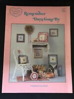 Remember Days Gone By Cross Stitch Pattern Book - Cross My Heart CSB 7