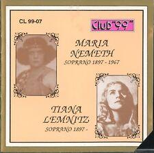 Maria Nemeth & Tiana Lemnitz, sopranos, 1897-1967; Club 99 Historic Recordings