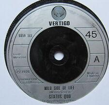"""Status QUO-Wild Side of Life-condizioni eccellenti 7"""" Singolo Vertigo 6059 153"""