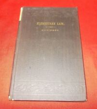 """""""Notes On Elementary Law""""  William C. Robinson *1875* 1st Edition"""