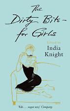 India Knight __ The Dirty Bocados for Girls __ ERÓTICO __ Nuevo __ ENVÍO GRATIS