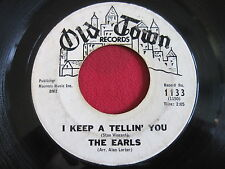 THE EARLS ~ NEVER / I KEEP A TELLIN YOU ~ OLD TOWN 1133  DOOWOP POPCORN 45