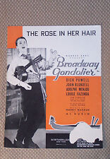 THE ROSE IN HER HAIR *FROM THE BROADWAY GONDOLIER WITH DICK POWELL .