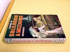 LIALA - SOLILOQUIO A MEZZAVOCE - Sonzogno Editore 1953 Romanzo rosa