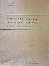 MARIO SANTORO MOMENTI DELLA NARRATIVA ITALIANA DAL ROMANZO STORICO LIGUORI 1971