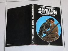 Vito Sansone AL DI QUA DELL'AFGHANISTAN L'Asia centrale sovietica SEI 1 ed 1980
