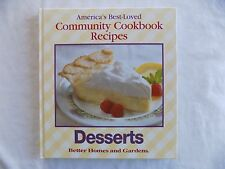 Desserts Community Cookbook Recipes Hardcover 1996 First Edition Excellent Cond