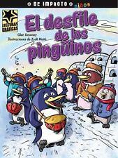 El desfile de los pingüinos (Lecturas Graficas / Graphic Readers) (Spa-ExLibrary
