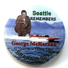 2013 SEATTLE REMEMBERS GEORGE McKERNAN Miss Exide pinback button Hydroplane