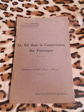 MALTERRE J.: Le sel dans la conservation des fourrages - années 30, signé