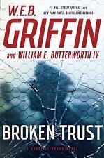 Badge of Honor: Broken Trust 13 By W. E. B. Griffin & Butterworth, 2016~HC/DJ~VG