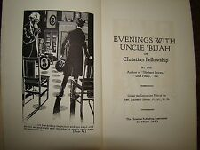 EVENINGS WITH UNCLE 'BIJAH OR CHRISTIAN FELLOWSHIP 1915