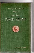 Le Forum Romain. Troisième édition entièrement refondue. Avec un important index