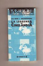 Lili Brik/Majakovskij,LA LEGGENDA DI CINELANDIA,1994 Fahrenheit 451[cinema