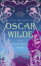 Brandreth, Gyles, Oscar Wilde and the Dead Man's Smile: Oscar Wilde Mystery: 3,
