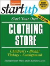 Start Your Own Clothing Store and More : Childrens, Bridal, Vintage, Consignment
