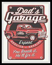 DAD'S GARAGE CAR REPAIR WORKSHOP FATHER SON DAUGHTER METAL PLAQUE TIN SIGN 335