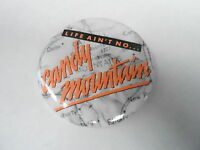 VINTAGE PROMO PINBACK BUTTON #84-063 - MOVIE - LIFE AIN'T NO CANDY MOUNTAIN