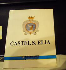 Comune di CASTEL S. ELIA (VT) **il Libro** ed. Agnesotti (1996) Perfetto