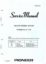 Original Pioneer TX-500A KU KC F FVZ Service Manual