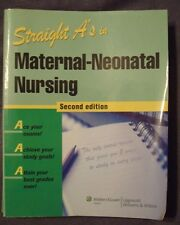 Straight A's in Maternal-Neonatal Nursing by Lippincott Williams & Wilkins 2nd