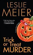 A Lucy Stone Mystery: Trick or Treat Murder 3 by Leslie Meier (2011, Paperback)