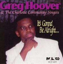 1 CENT CD It's Gonna Be Alright - Greg Hoover