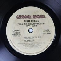 Unplayed Nm/Promo/Rock 45 Dixie Dregs - Take If Off The Top / Ice Cakes On Capri