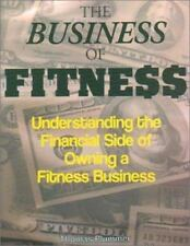 The Business of Fitness: Understanding the Financial Side of Owning a Fitness Bu