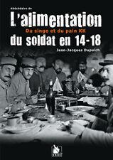 L'Alimentation du soldat en 14-18, Du singe et du pain KK