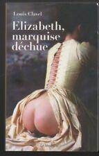 ELIZABETH MARQUISE DECHUE Louis Clavel Erotique livre sexy La Musardine