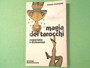MAGIA DEI TAROCCHI ESOTERISMO E DIVINAZIONE PIANTANIDA ED MEDITERRANEE 1978
