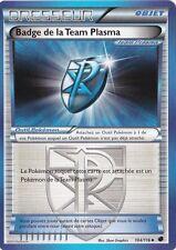 Badge de la Team Plasma -N&B:Glaciation Plasma-104/116-Carte Pokemon Neuve