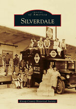 Silverdale [Images of America] [WA] [Arcadia Publishing]