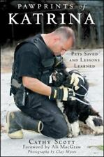 Pawprints of Katrina: Pets Saved Lessons Learned by Cathy Scott 2008 New Hrd Cvr
