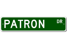 PATRON Street Sign - Personalized Last Name Signs