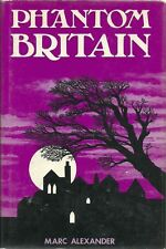PHANTOM BRITAIN Marc Alexander first edition 1975 ghost book 1st London skulls