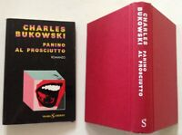 C. Bukowski Panino al Prosciutto Romanzo Sugar Co Edizioni Milano 1982 Prima Ed.