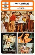 FICHE CINEMA : LA FILLE DU FLEUVE - Loren,Oury,Soldati 1954 The River Girl