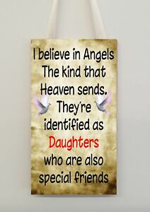 Daughter Novelty Gift Sign Plaque - I Believe In Angels That Heaven Sends - Cute
