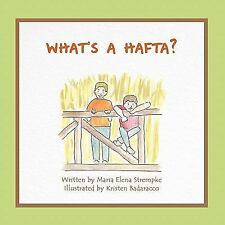 What's a Hafta? (Paperback or Softback)