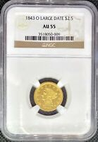 1843-O LARGE DATE $2.5 GOLD LIBERTY • AMERICAN EAGLE • AU55 NGC • KEY DATE COIN!